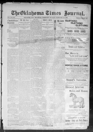 Primary view of object titled 'The Okahoma Times Journal. (Oklahoma City, Okla. Terr.), Vol. 5, No. 217, Ed. 1 Sunday, February 25, 1894'.
