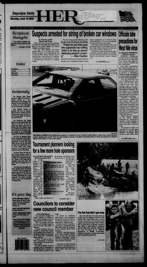 Primary view of Sapulpa Daily Herald (Sapulpa, Okla.), Vol. 88, No. 229, Ed. 1 Monday, June 16, 2003
