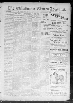 Primary view of object titled 'The Okahoma Times Journal. (Oklahoma City, Okla. Terr.), Vol. 5, No. 234, Ed. 1 Sunday, March 18, 1894'.