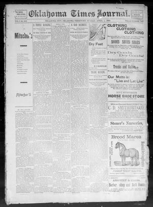 Primary view of object titled 'Okahoma Times Journal. (Oklahoma City, Okla. Terr.), Vol. 5, No. 246, Ed. 1 Sunday, April 1, 1894'.