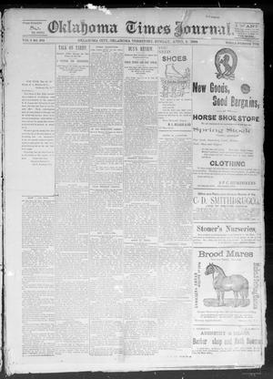 Primary view of object titled 'Okahoma Times Journal. (Oklahoma City, Okla. Terr.), Vol. 5, No. 252, Ed. 1 Sunday, April 8, 1894'.