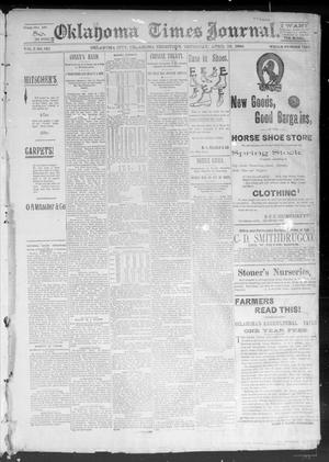 Primary view of object titled 'Okahoma Times Journal. (Oklahoma City, Okla. Terr.), Vol. 5, No. 260, Ed. 1 Thursday, April 19, 1894'.