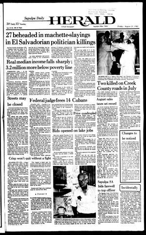 Primary view of Sapulpa Daily Herald (Sapulpa, Okla.), Vol. 67, No. 292, Ed. 1 Friday, August 21, 1981