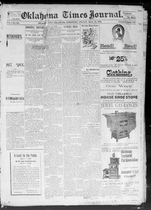 Primary view of object titled 'Okahoma Times Journal. (Oklahoma City, Okla. Terr.), Vol. 5, No. 285, Ed. 1 Friday, May 18, 1894'.