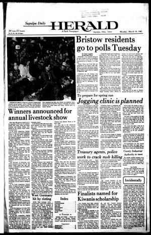 Primary view of Sapulpa Daily Herald (Sapulpa, Okla.), Vol. 67, No. 156, Ed. 1 Monday, March 16, 1981