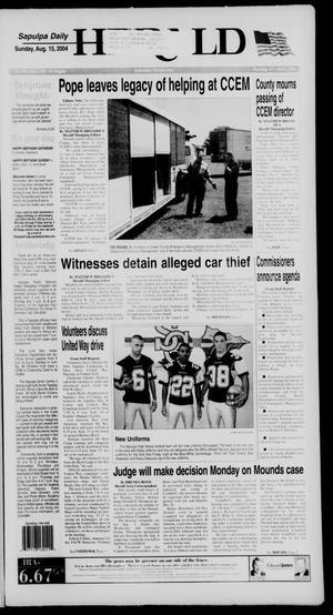 Primary view of Sapulpa Daily Herald (Sapulpa, Okla.), Vol. 89, No. 278, Ed. 1 Sunday, August 15, 2004