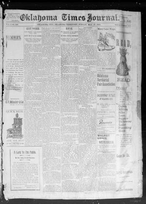 Primary view of object titled 'Okahoma Times Journal. (Oklahoma City, Okla. Terr.), Vol. 5, No. 293, Ed. 1 Sunday, May 27, 1894'.