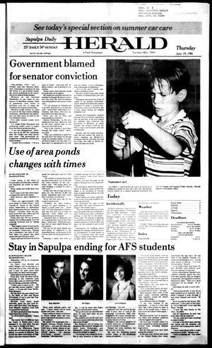 Primary view of Sapulpa Daily Herald (Sapulpa, Okla.), Vol. 72, No. 238, Ed. 1 Thursday, June 19, 1986