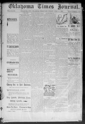 Primary view of object titled 'Okahoma Times Journal. (Oklahoma City, Okla. Terr.), Vol. 5, No. 310, Ed. 1 Friday, June 15, 1894'.