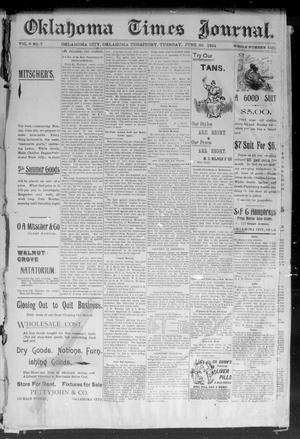 Primary view of object titled 'Okahoma Times Journal. (Oklahoma City, Okla. Terr.), Vol. 6, No. 7, Ed. 1 Tuesday, June 26, 1894'.