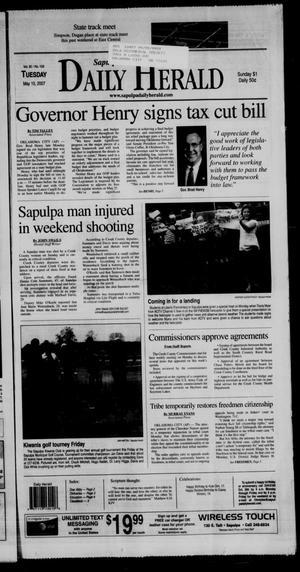 Primary view of Sapulpa Daily Herald (Sapulpa, Okla.), Vol. 92, No. 159, Ed. 1 Tuesday, May 15, 2007