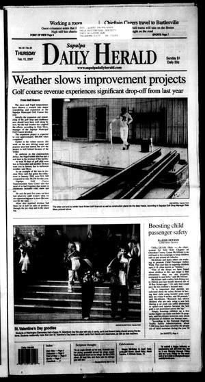 Primary view of Sapulpa Daily Herald (Sapulpa, Okla.), Vol. 92, No. 83, Ed. 1 Thursday, February 15, 2007