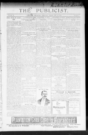 Primary view of object titled 'The Publicist. (Chandler, Okla. Terr.), Vol. 6, No. 2, Ed. 1 Friday, May 12, 1899'.