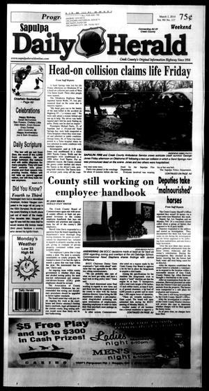 Primary view of Sapulpa Daily Herald (Sapulpa, Okla.), Vol. 99, No. 117, Ed. 1 Sunday, March 2, 2014