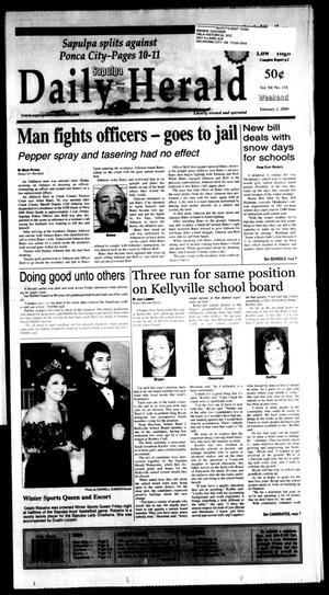Primary view of Sapulpa Daily Herald (Sapulpa, Okla.), Vol. 94, No. 118, Ed. 1 Sunday, February 1, 2009