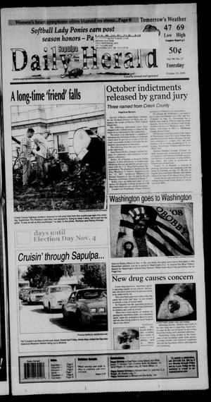 Primary view of Sapulpa Daily Herald (Sapulpa, Okla.), Vol. 94, No. 27, Ed. 1 Tuesday, October 14, 2008
