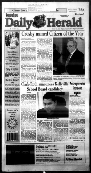 Primary view of Sapulpa Daily Herald (Sapulpa, Okla.), Vol. 99, No. 97, Ed. 1 Sunday, February 2, 2014