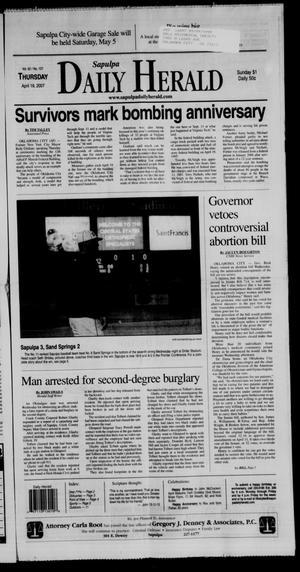 Primary view of Sapulpa Daily Herald (Sapulpa, Okla.), Vol. 92, No. 137, Ed. 1 Thursday, April 19, 2007