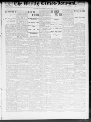 Primary view of object titled 'The Weekly Times-Journal. (Oklahoma City, Okla.), Vol. 13, No. 52, Ed. 1 Friday, April 18, 1902'.