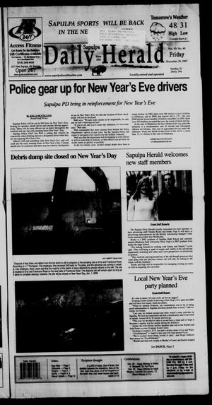 Primary view of Sapulpa Daily Herald (Sapulpa, Okla.), Vol. 93, No. 41, Ed. 1 Friday, December 28, 2007