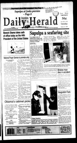 Primary view of Sapulpa Daily Herald (Sapulpa, Okla.), Vol. 94, No. 108, Ed. 1 Tuesday, January 20, 2009