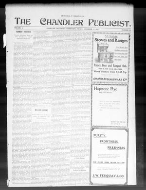 Primary view of object titled 'The Chandler Publicist. (Chandler, Okla. Terr.), Vol. 10, No. 33, Ed. 1 Friday, December 11, 1903'.