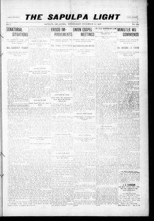 Primary view of The Sapulpa Light (Sapulpa, Okla.), Vol. 1, No. 325, Ed. 1 Wednesday, November 11, 1908