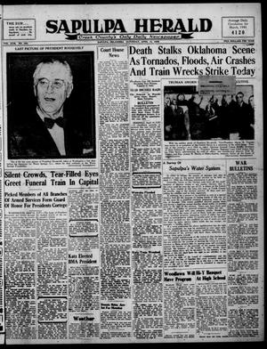 Primary view of Sapulpa Herald (Sapulpa, Okla.), Vol. 30, No. 190, Ed. 1 Saturday, April 14, 1945