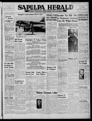 Primary view of Sapulpa Herald (Sapulpa, Okla.), Vol. 32, No. 269, Ed. 1 Friday, July 18, 1947