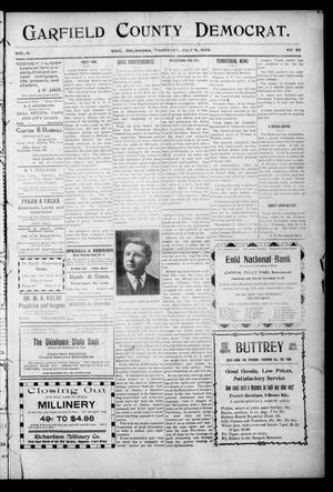 Primary view of object titled 'Garfield County Democrat. (Enid, Okla.), Vol. 9, No. 35, Ed. 1 Thursday, July 5, 1906'.