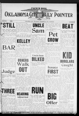 Primary view of Oklahoma City Daily Pointer (Oklahoma City, Okla.), Vol. 2, No. 268, Ed. 1 Tuesday, November 26, 1907
