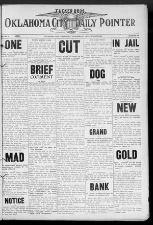 Primary view of Oklahoma City Daily Pointer (Oklahoma City, Okla.), Vol. 2, No. 281, Ed. 1 Wednesday, December 11, 1907