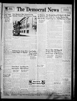Primary view of The Democrat News (Sapulpa, Okla.), Vol. 32, No. 1, Ed. 1 Thursday, November 12, 1942