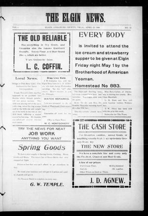 Primary view of object titled 'The Elgin News. (Elgin, Okla.), Vol. 1, No. 32, Ed. 1 Thursday, April 23, 1908'.