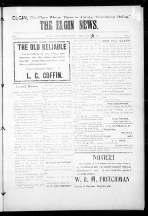 Primary view of object titled 'The Elgin News. (Elgin, Okla.), Vol. 1, No. 34, Ed. 1 Thursday, May 21, 1908'.