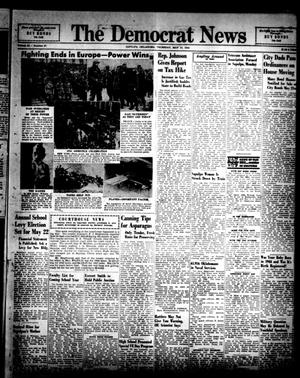 Primary view of object titled 'The Democrat News (Sapulpa, Okla.), Vol. 34, No. 27, Ed. 1 Thursday, May 10, 1945'.