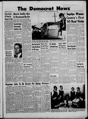 Primary view of The Democrat News (Sapulpa, Okla.), Vol. 56, No. 14, Ed. 1 Tuesday, January 19, 1965
