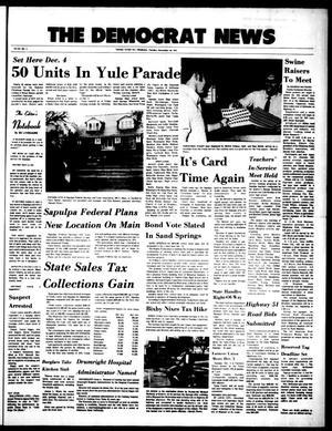 Primary view of The Democrat News (Sapulpa, Okla.), Vol. 64, No. 5, Ed. 1 Tuesday, November 28, 1972