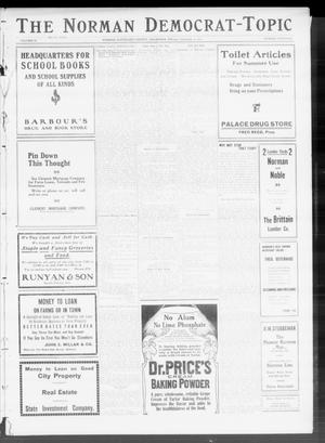 Primary view of object titled 'The Norman Democrat-Topic (Norman, Okla.), Vol. 22, No. 13, Ed. 1 Friday, October 14, 1910'.
