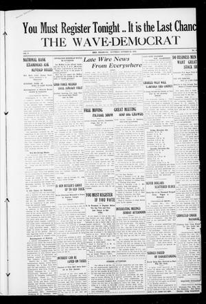 Primary view of object titled 'The Wave-Democrat (Enid, Okla.), Vol. 2, No. 218, Ed. 1 Saturday, October 29, 1910'.
