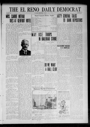 Primary view of object titled 'The El Reno Daily Democrat (El Reno, Okla.), Vol. 31, No. 276, Ed. 1 Tuesday, July 11, 1922'.