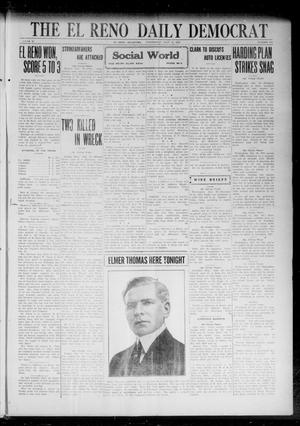 Primary view of object titled 'The El Reno Daily Democrat (El Reno, Okla.), Vol. 31, No. 283, Ed. 1 Wednesday, July 19, 1922'.
