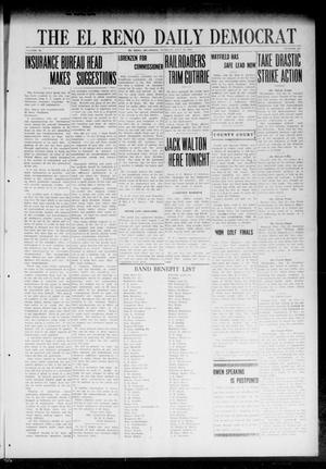 Primary view of object titled 'The El Reno Daily Democrat (El Reno, Okla.), Vol. 31, No. 288, Ed. 1 Tuesday, July 25, 1922'.
