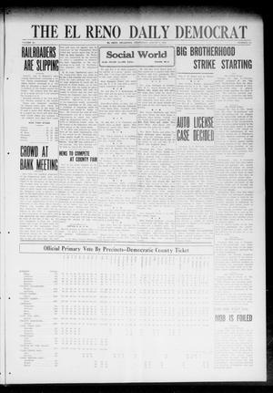 Primary view of object titled 'The El Reno Daily Democrat (El Reno, Okla.), Vol. 31, No. 300, Ed. 1 Wednesday, August 9, 1922'.