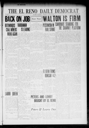 Primary view of object titled 'The El Reno Daily Democrat (El Reno, Okla.), Vol. 31, No. 306, Ed. 1 Wednesday, August 16, 1922'.