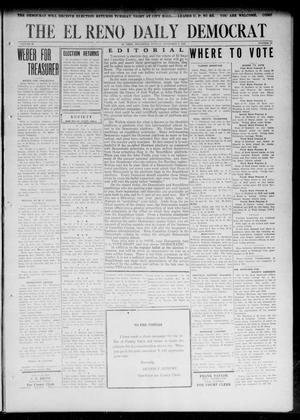 Primary view of object titled 'The El Reno Daily Democrat (El Reno, Okla.), Vol. 32, No. 59, Ed. 1 Monday, November 6, 1922'.