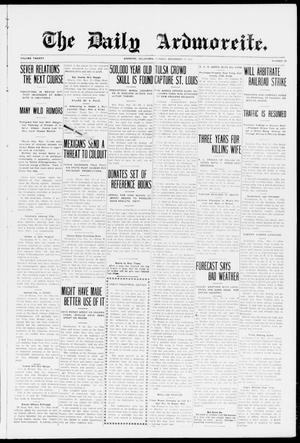 Primary view of The Daily Ardmoreite. (Ardmore, Okla.), Vol. 20, No. 35, Ed. 1 Monday, November 17, 1913