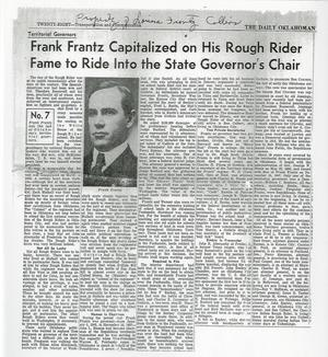 "Primary view of object titled 'Newspaper Article ""Frank Frantz Capitalized on His Rough Rider Fame to Ride Into the State Governor's Chair""'."