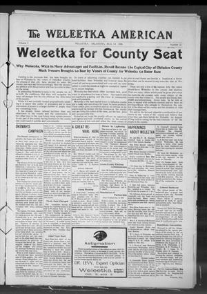 Primary view of object titled 'The Weleetka American (Weleetka, Okla.), Vol. 7, No. 22, Ed. 1 Friday, August 14, 1908'.