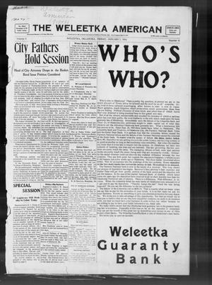Primary view of object titled 'The Weleetka American (Weleetka, Okla.), Vol. 8, No. 41, Ed. 1 Friday, January 7, 1910'.